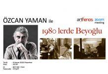 Özcan Yaman ile 1980'lerde Beyoğlu
