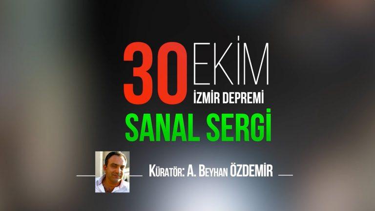 30 Ekim İzmir Depremi – Sanal Sergi